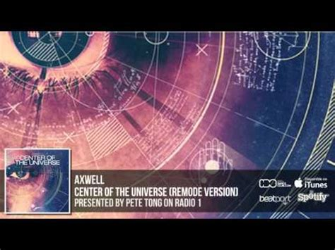 axwell center of the universe remode link axwell center of the universe remode official