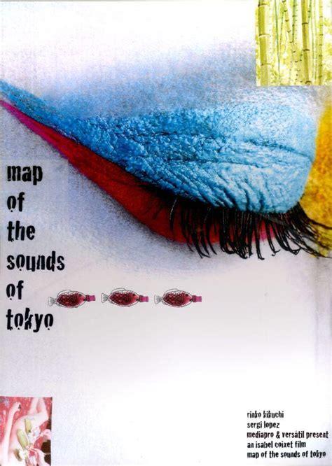 rinko kikuchi mapa de sonidos de tokio mapa de los sonidos de tokio 2009 filmaffinity