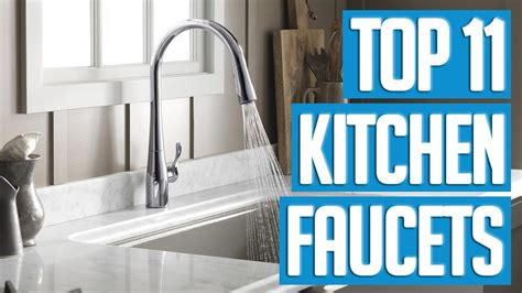 the best kitchen faucets best kitchen faucets 2018 top 11 kitchen faucet