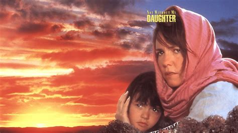 not without my daughter not without my daughter a review