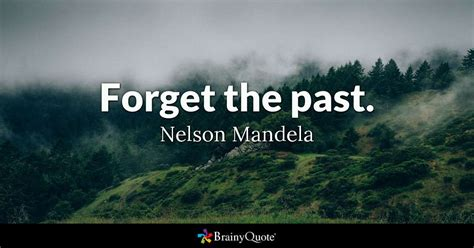Forget My Past Quotes