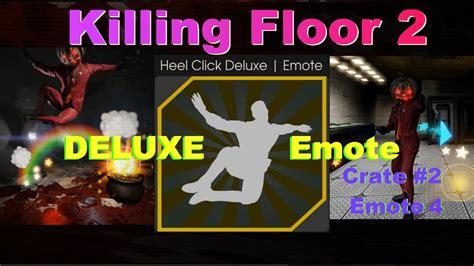 killing floor 2 heel click deluxe emote youtube