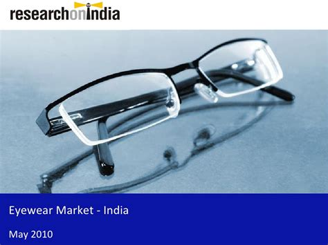 market research report eyewear market in india 2010