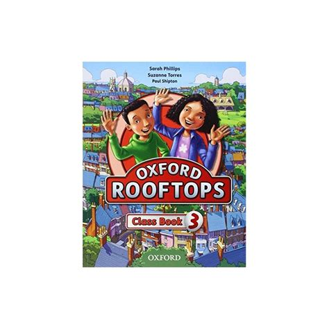 rooftops 6 class book oxford rooftops 3 class book ed oxford libroidiomas