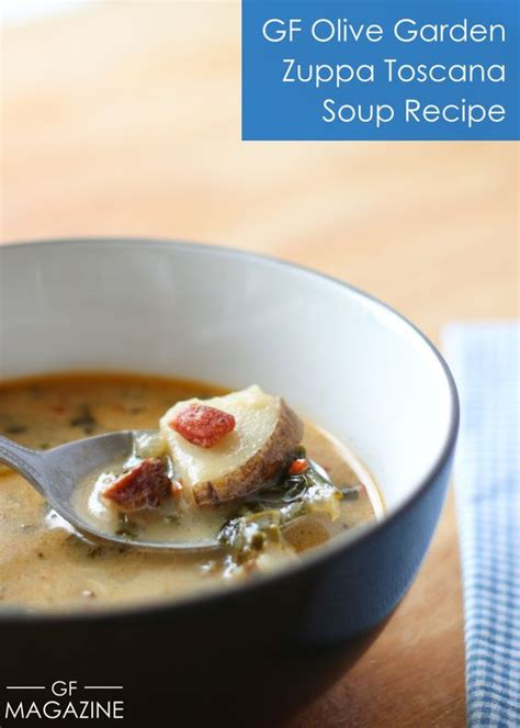 Gluten Free Olive Garden gluten free olive garden soup recipe gardens olives and zuppa toscana soup