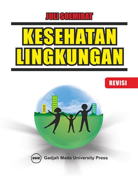kesehatan lingkungan revisi ugm press badan penerbit