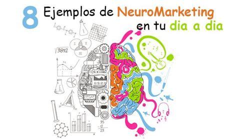 jurgen klaric chile 8 ejemplos de neuromarketing que encuentras en tu d 237 a a