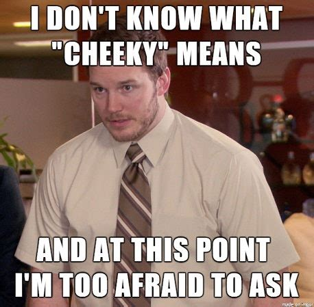 Cheeky Meme - cheeky meme 28 images what if cheeky nandos is just