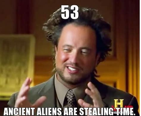 Aliens Meme History Channel - history channel ancient aliens 420 magazine