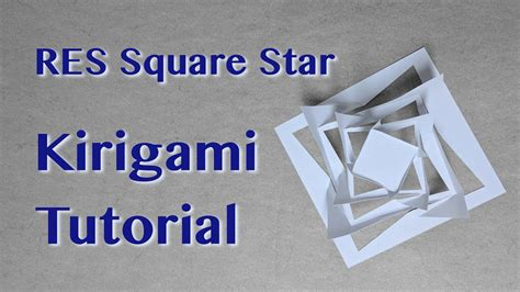 youtube tutorial kirigami kirigami tutorial res square star youtube