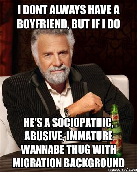 i dont always have a boyfriend but if i do