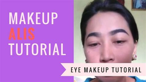 tutorial bikin alis pemula tutorial makeup buat alis pemula puput makeup youtube