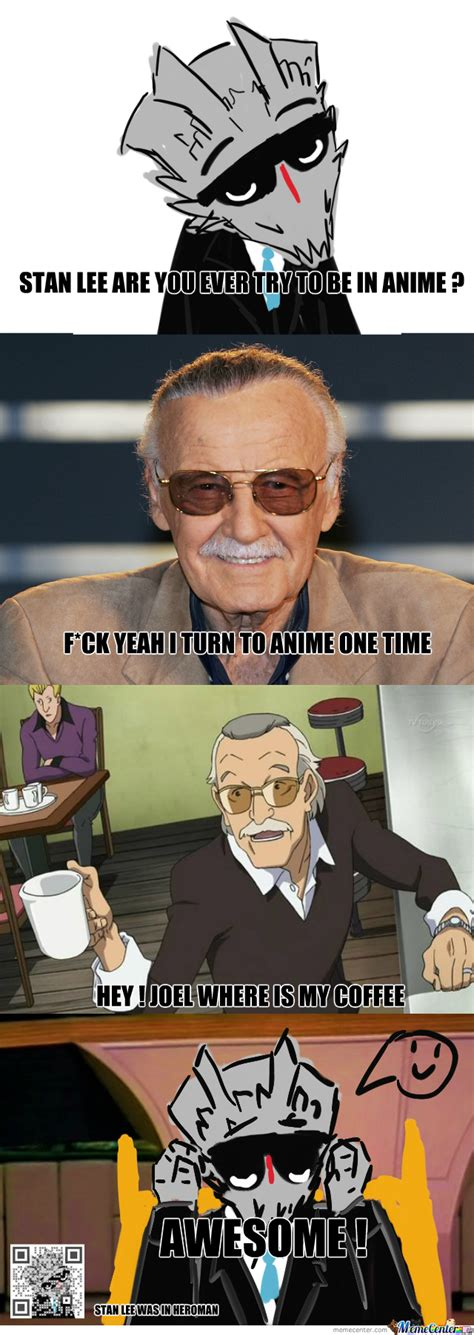 Stan Meme - stan lee in anime by recyclebin meme center