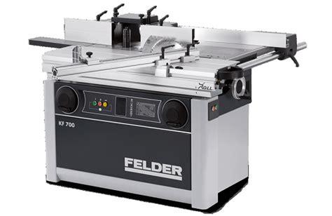 Circular Saws Spindle Moulders Felder Kf 700 Hardware