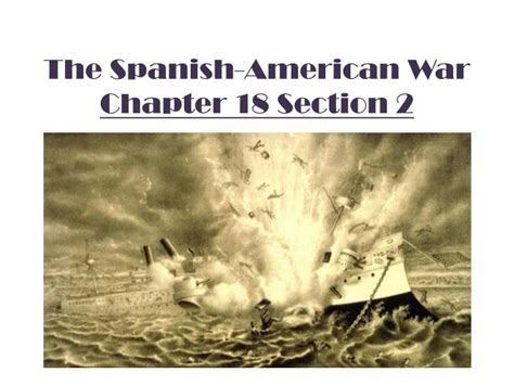 section 2 the spanish american war ppt the spanish american war chapter 18 section 2