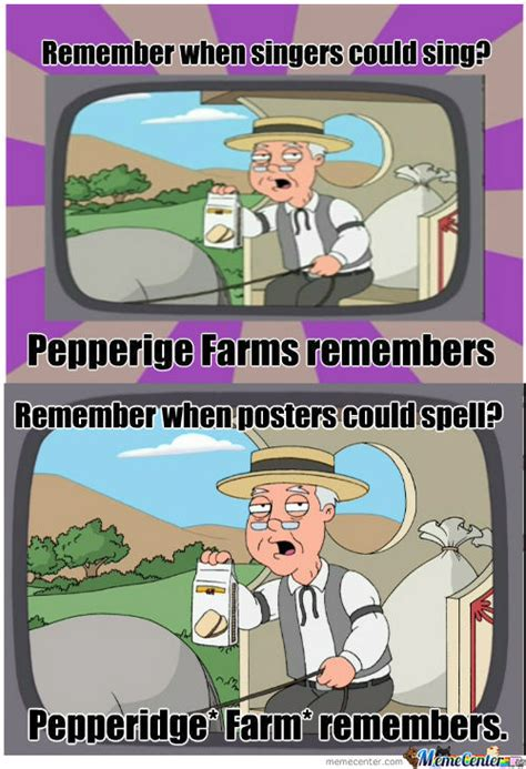 Pepperidge Farm Meme - pepperidge farms memes best collection of funny