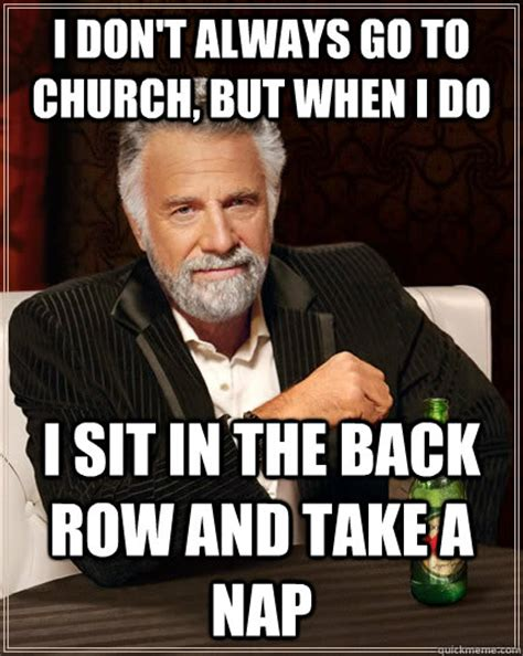 Memes About Church - this is what happened when i took a nap in a church