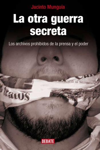 libro la guerra secreta la otra guerra secreta la tiran 237 a invisible
