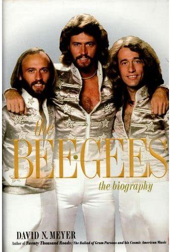 The Bee Gees The Biography Book 2013 By David N Meyer