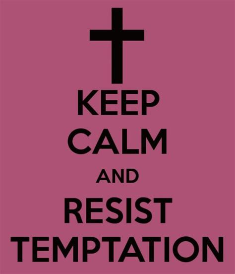 Trust Temptation 81 best images about keep calm and trust god on