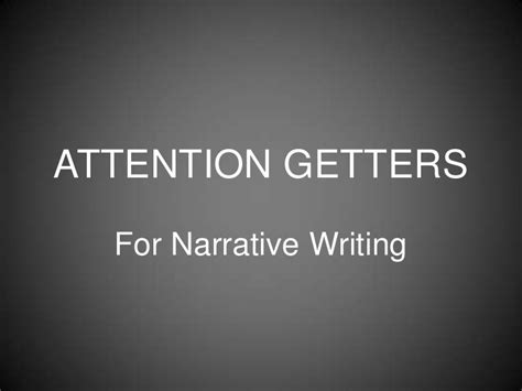Creative Attention Getters For Essays by Attention Getters