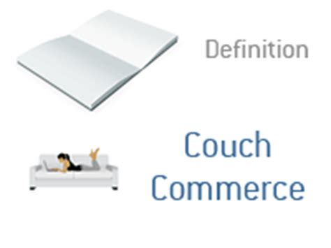 what does couching mean couch commerce what does it mean
