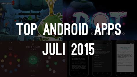 game android mod juli 2015 top 5 android apps und games des monats juli 2015