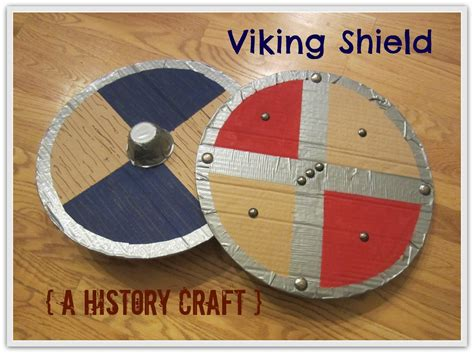 history crafts for relentlessly deceptively educational viking shield