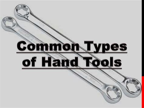 type tools common types of tools