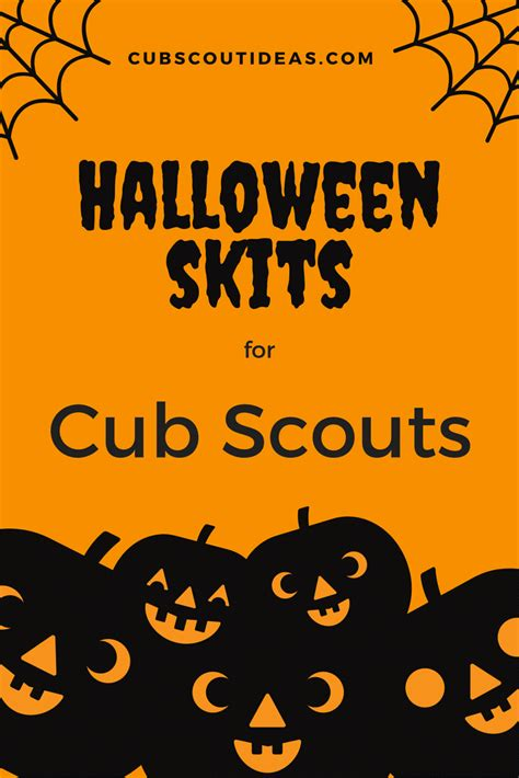 halloween skit themes 5 spooky but fun cub scout skits for halloween cub