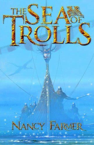 Novel The Sea Of The Trolls Nancy Farmer the sea of trolls sea of trolls 1 by nancy farmer reviews discussion bookclubs lists