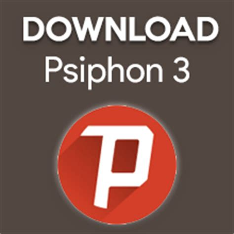 Download Psiphon 3 | download psiphon 3 for pc windows 7 8 8 1 10 or xp laptops