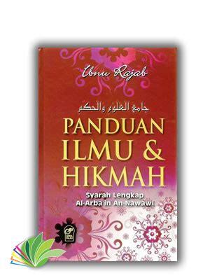 Syarah Arbain An Nawawi Arbain Nawawi Darus Sunnah panduan ilmu hikmah syarah lengkap arba in an nawawi 187 pusat buku sunnah