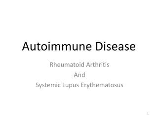 Ppt Systemic Lupus Erythematosus Lupus Disease Of The Immune System Powerpoint Presentation Sle Presentation Outline