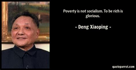 poverty   socialism   rich  glorious  deng xiaoping quoteparrot