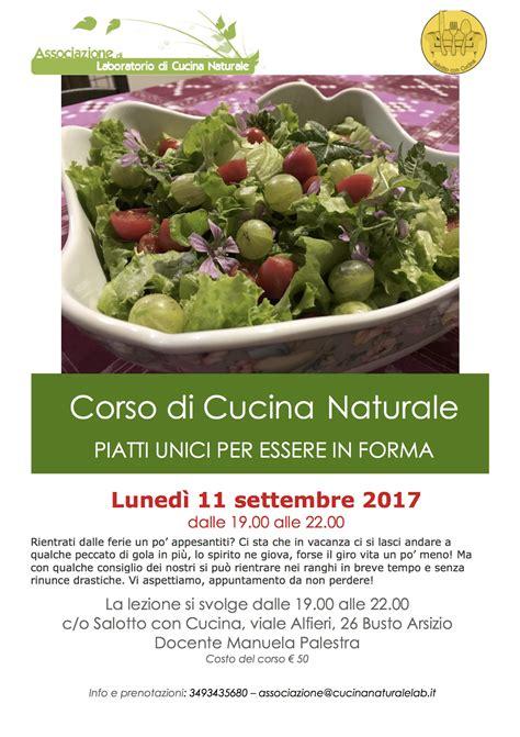 cucina naturale cucina naturale piatti unici per essere in forma