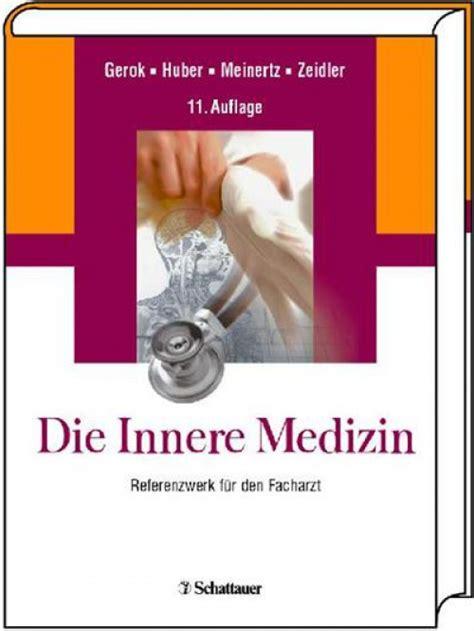 innere medizin buch neues e buch die innere medizin aktuelles