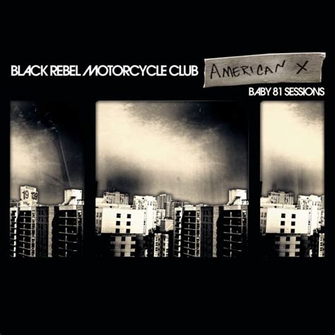 tattoo session lyrics black rebel motorcycle club american x baby 81 sessions