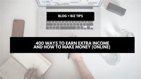 Extra Ways To Make Money Online - 400 ways to earn extra income and how to make money online