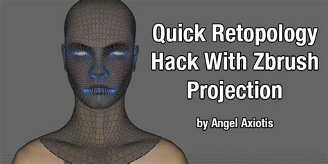 zbrush retopology tutorial quick retopology hack with zbrush projection by angel