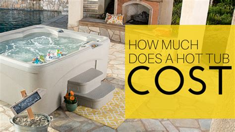 cost of jacuzzi bathtub how much does a hot tub cost 171 fantasy spas