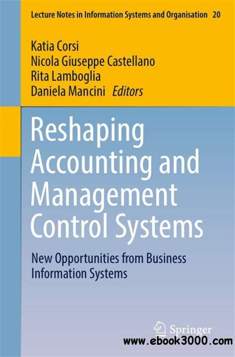 Mba Information Systems Opportunities by Reshaping Accounting And Management Systems New