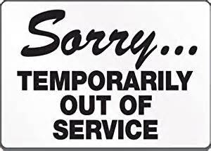 Bathroom Temporarily Out Of Service Sorry Temporarily Out Of Service Home