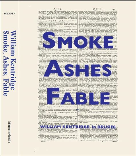 kentridge william e smoke ashes fable e door
