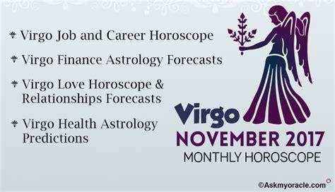 Virgo Montly Horoscope by November 2017 Virgo Monthly Horoscope Virgo Monthly