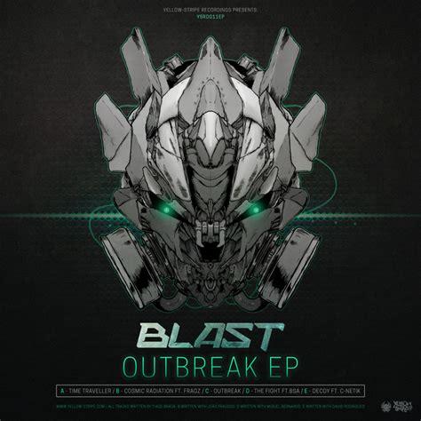 Sandblast Ep outbreak ep by blast on mp3 wav flac aiff alac at