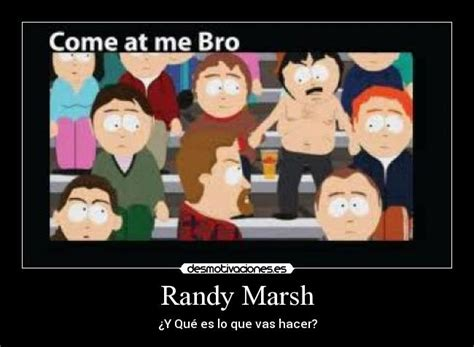 Stan Marsh Meme - randy marsh desmotivaciones