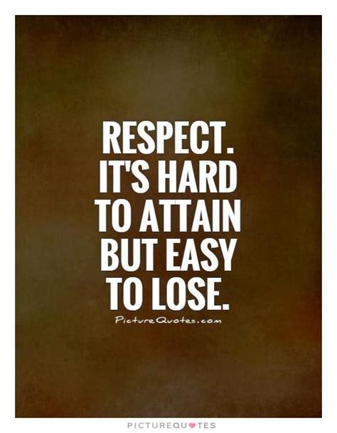 Respect Quotes Lost Respect Quotes Quotesgram