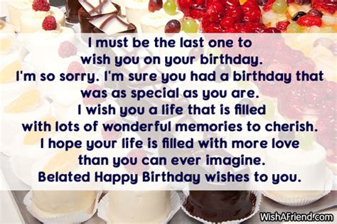 Last Person To Wish You Happy Birthday Late Birthday Wishes