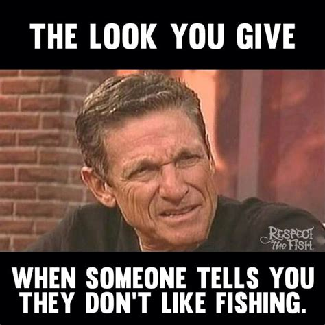 Fishing For Likes Meme - 17 best images about fishing tips on pinterest fly tying